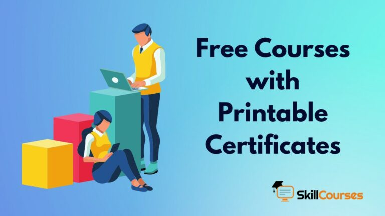 25 Free Online Courses with Printable Certificates